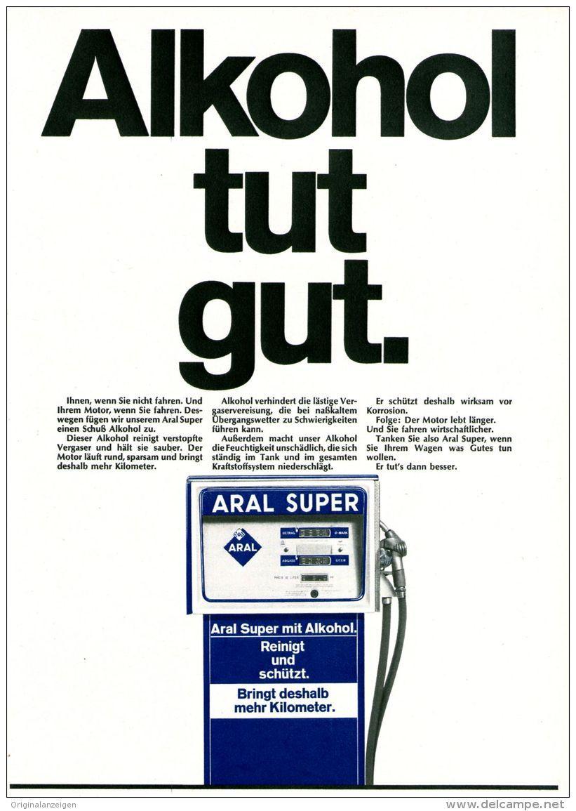 Original-Werbung/ Anzeige 1969 - ARAL / ALKOHOL TUT GUT - ca. 180 x ...