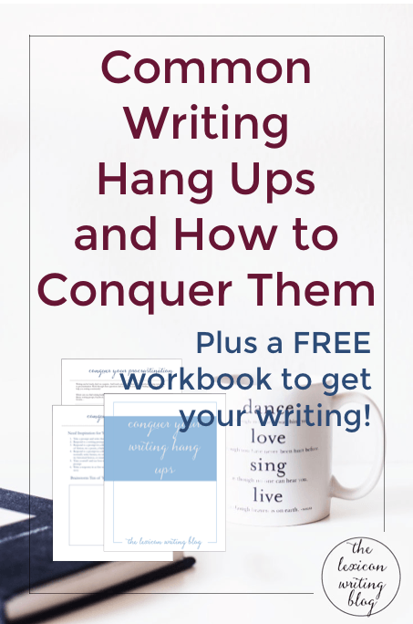 Conquer Your Writing Hang Ups! From writer's anxiety, lack of motivation, writer's block, and procrastination, I've got you covered with a workbook and my longest blog post yet!