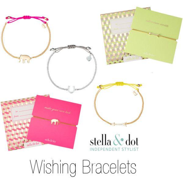 Wishing Bracelets Stella Dot By Aydinjane On Polyvore
