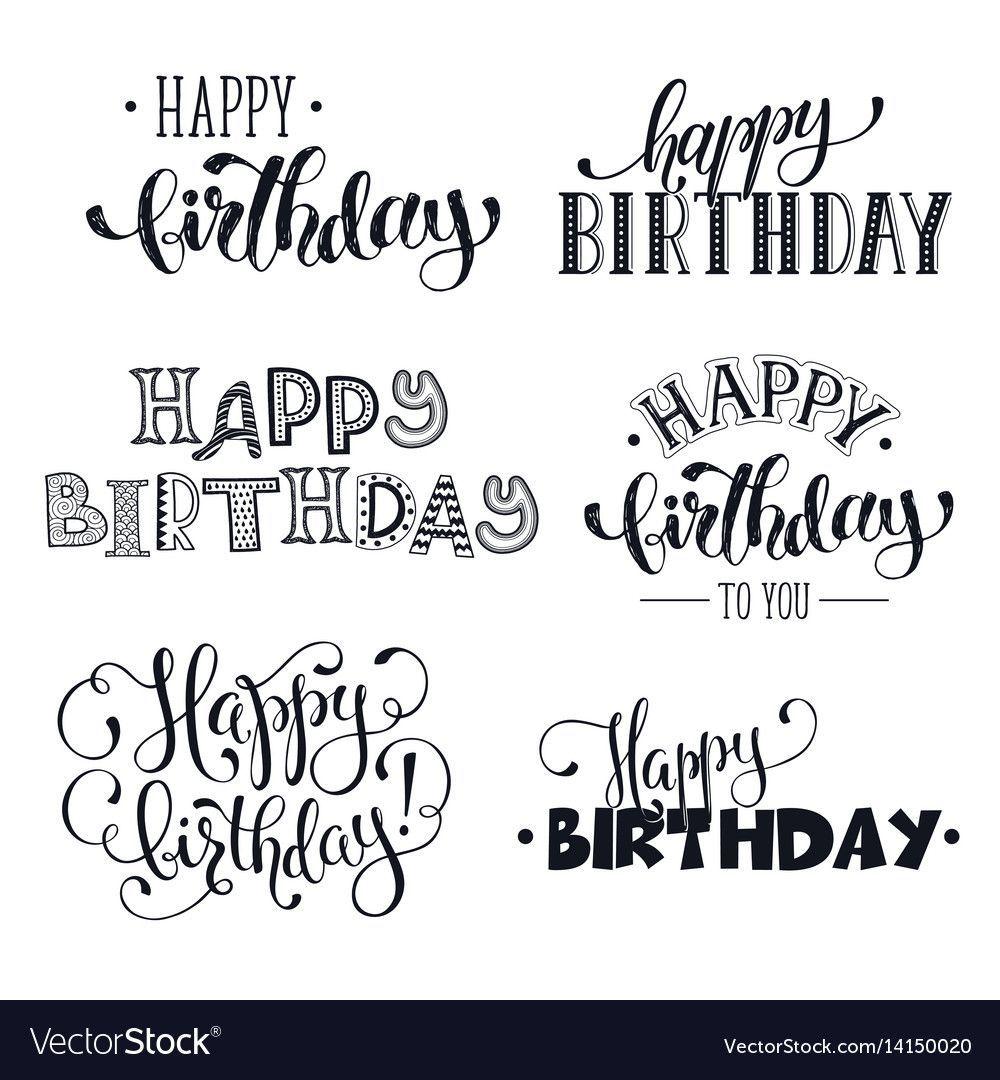 Hand Written Happy Birthday Phrases Vector Image On