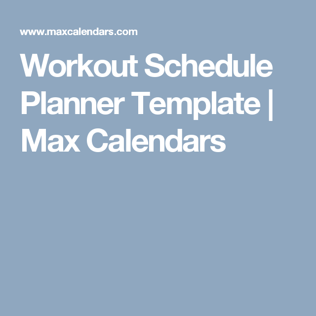 Workout Schedule Planner Template  Max Calendars  Maxcalendars