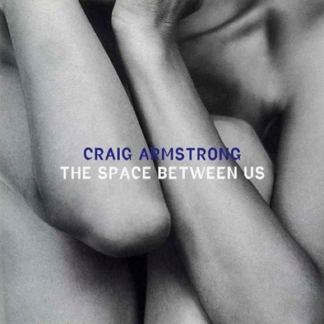 """""""The space between us"""" by Craig Armstrong"""