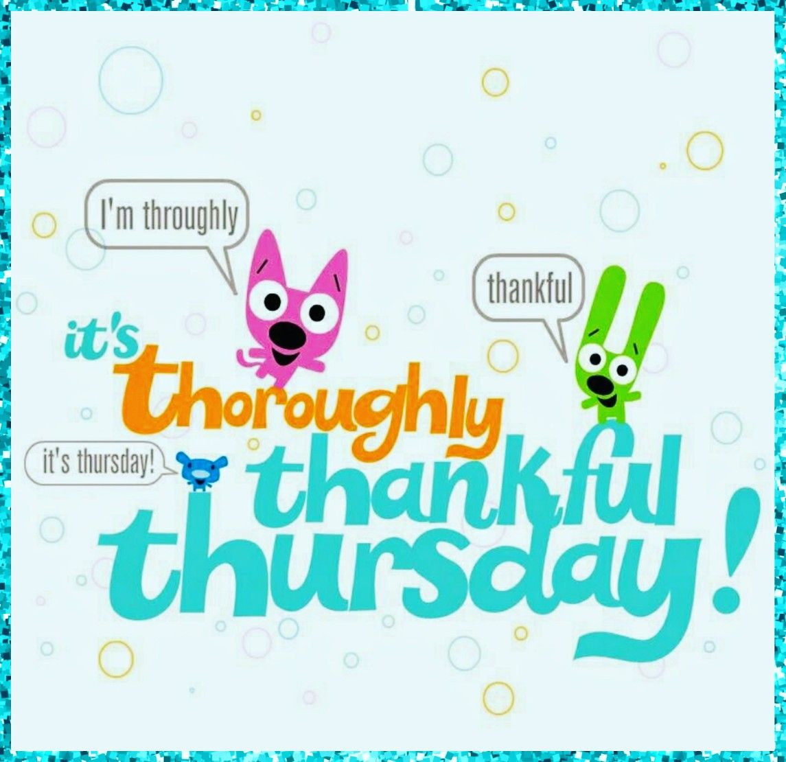 Happy Thankful Thursday What Are You For Today Thankfulthursday Grateful Fit50 Healthy Greatfriends
