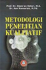 Metodologi Penelitian Kualitatif Djam An Satori Toko Buku Buku Penelitian