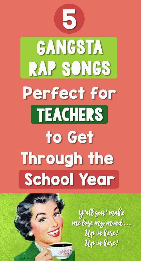 5 Gangsta Rap Songs Perfect For Teachers To Get Through -5056