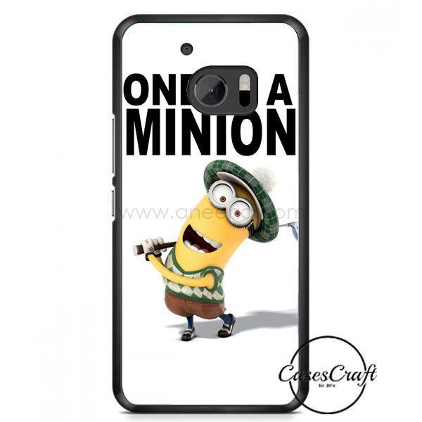 One In A Minion Despicable Me Minion Quote HTC One M10 Case