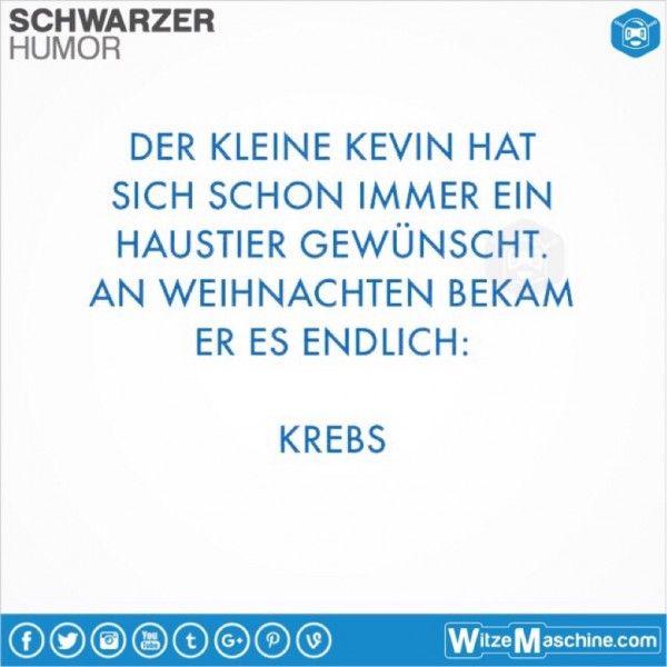 Schwarzer Humor Witze Sprüche #187 - Haustier für Kevin