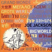 Big World - Wikipedia, the free encyclopedia