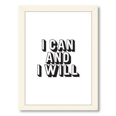 Americanflat Motivated I Can and I Will Framed Textual Art Frame Color: White