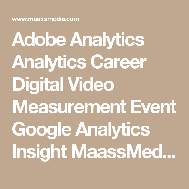 Adobe Analytics Analytics Career Digital Video Measurement Event