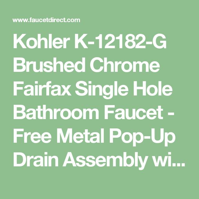Kohler K-12182-G Brushed Chrome Fairfax Single Hole Bathroom Faucet ...