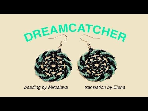 DREAMCATCHER Style Earrings. Beading Tutorial is Now Available in ENGLISH! - YouTube