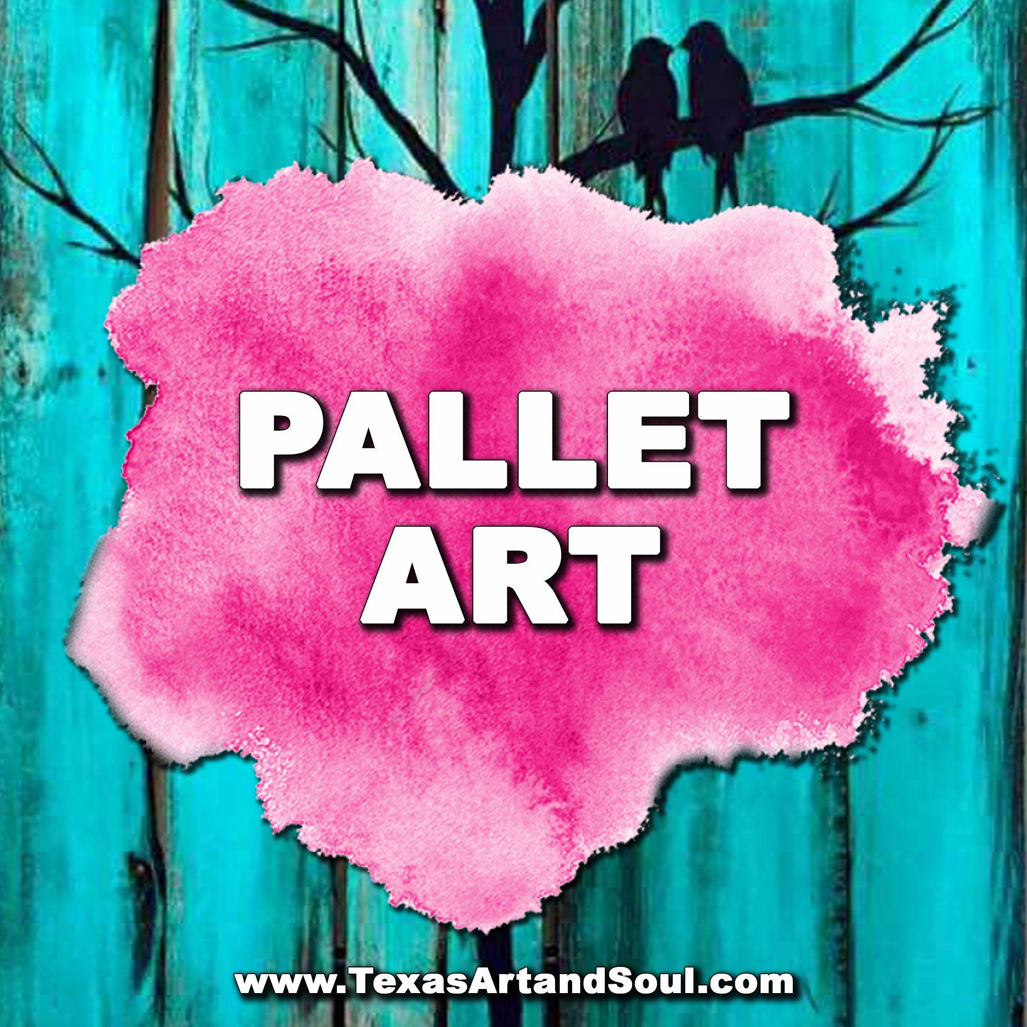 PALLET ART Paint party, Pallet art, Painting