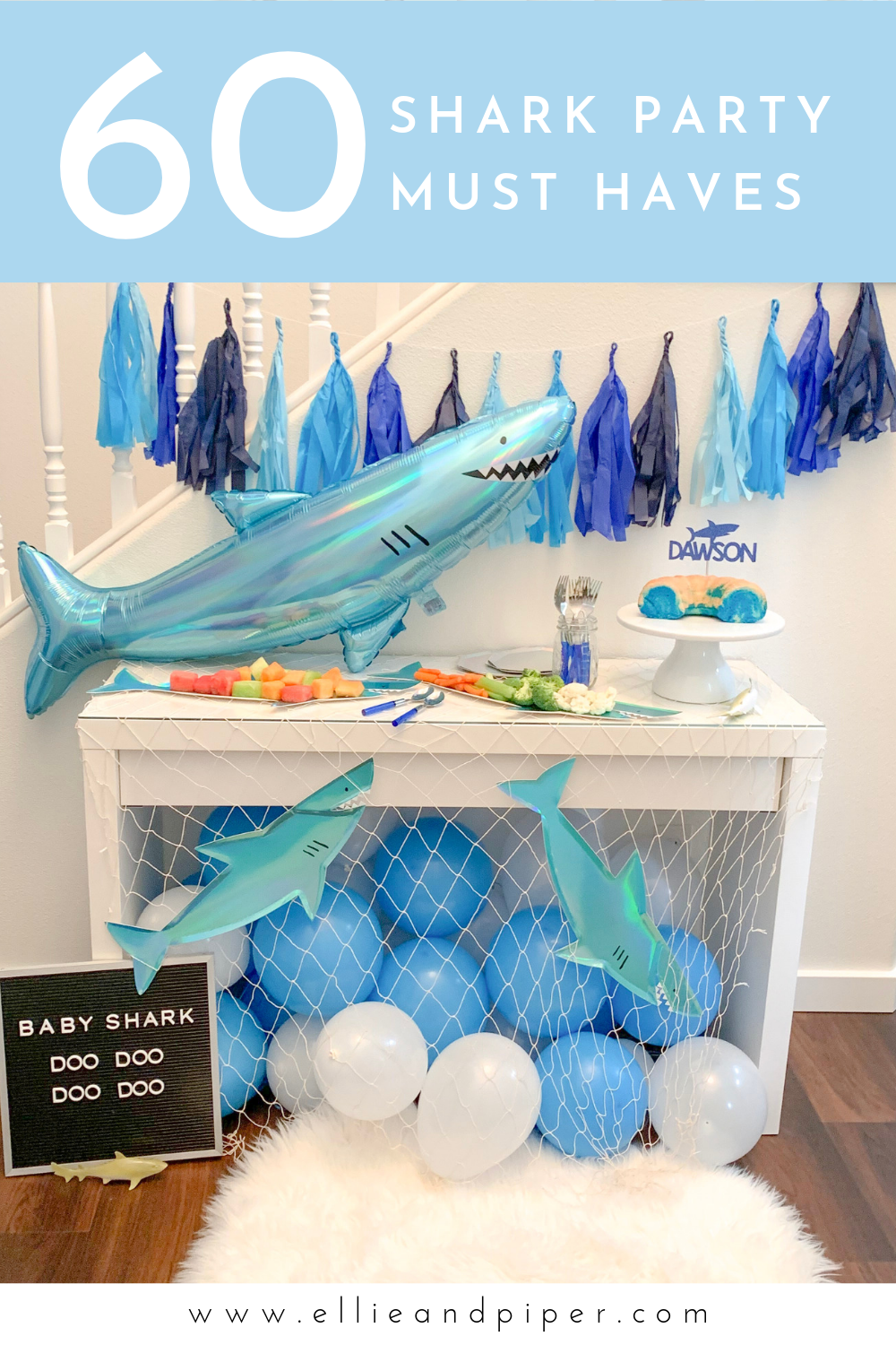 Shark Party Must Haves