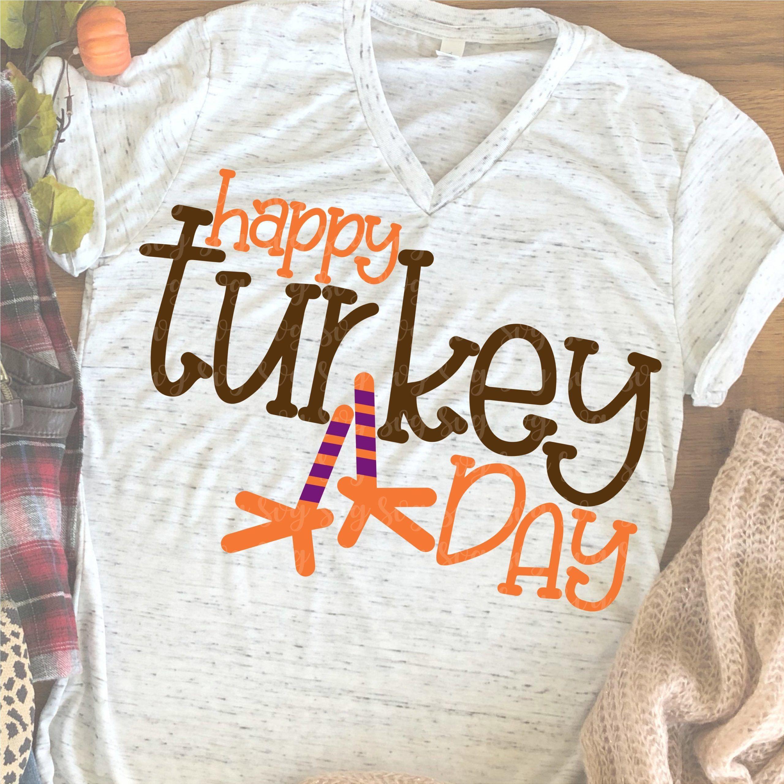 Happy Turkey Day Svg Thanksgiving Svg Family Svg Thanksgiving Shirt Svg Thanksgiving Turkey Day Svg Svg For Cricut Svg Thanksgiving In 2020 Happy Turkey Day Thanksgiving Shirts Cricut