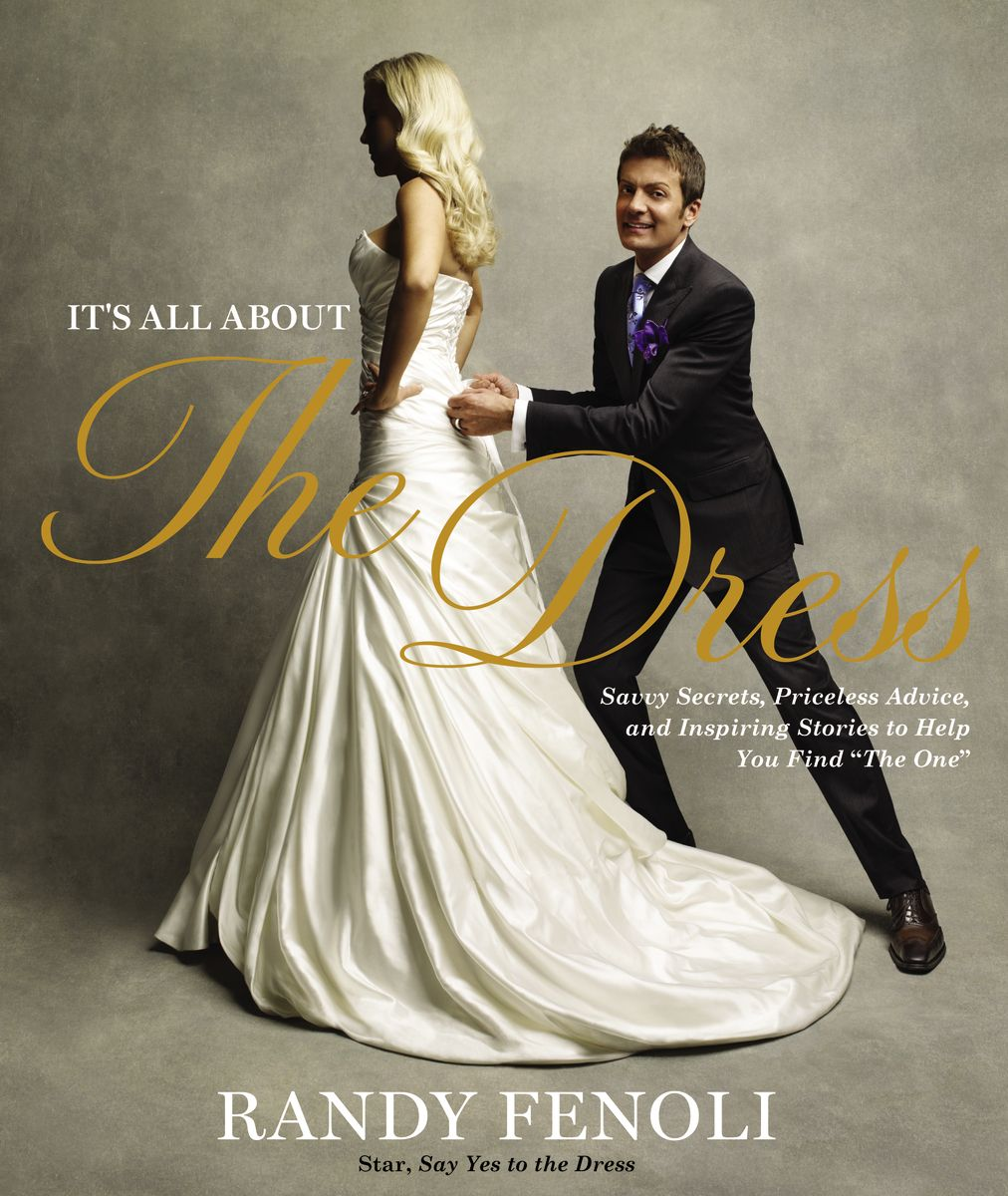 Randy Fenoli Yes To The Dress Randy Fenoli Wedding Dresses