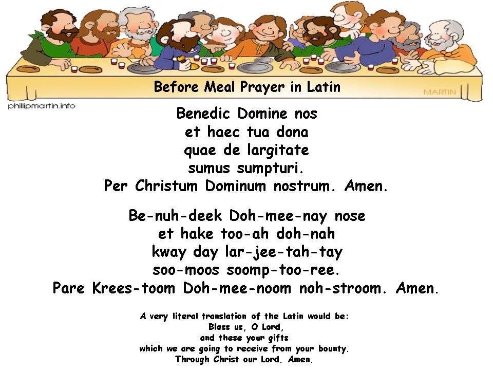 Grace Before Meals In Latin Phonetic Pronunciation Compliments Of