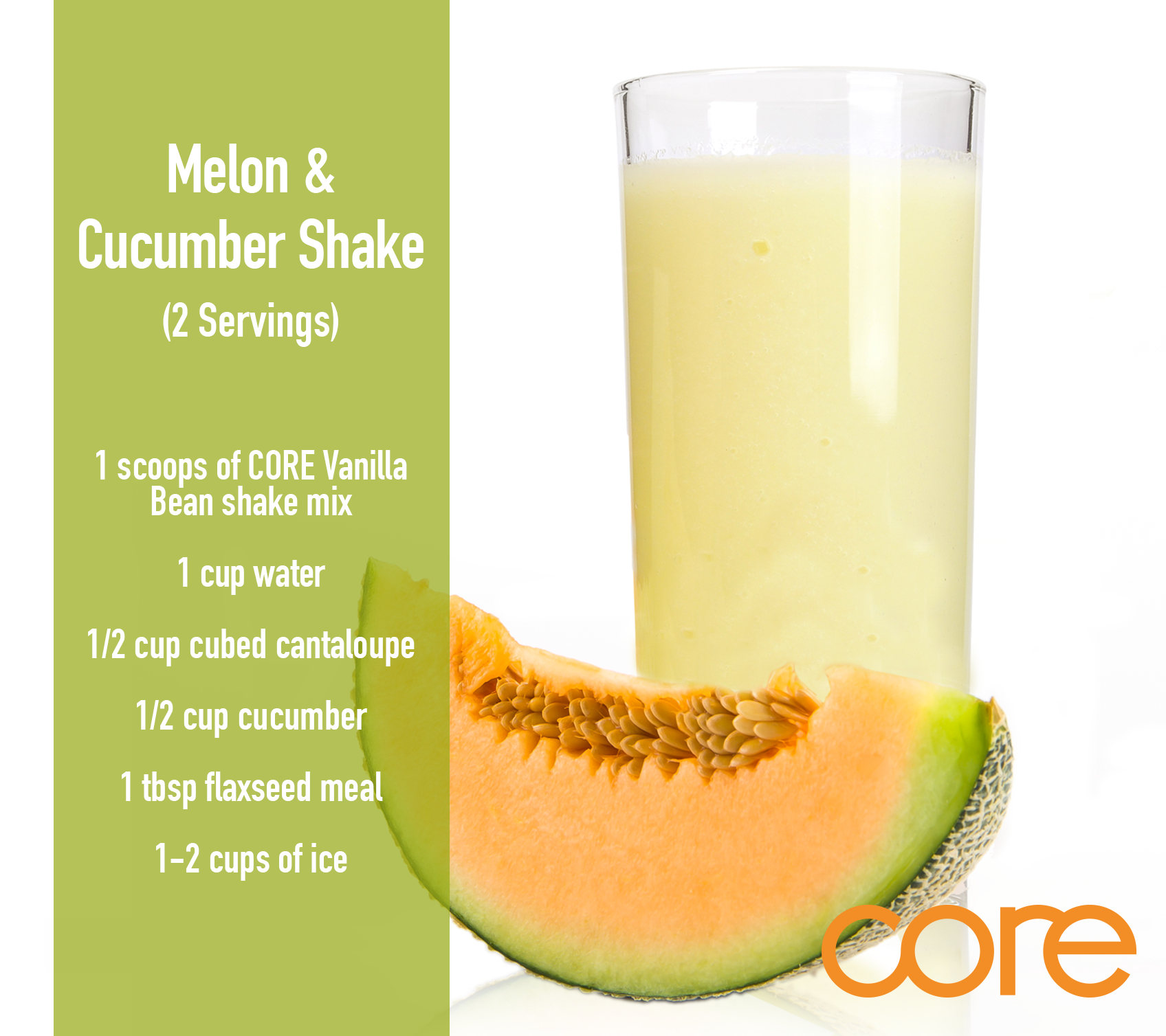 Core Shake Up Melon Cucumber Shake Shakes Melon Shake Recipes Find detailed protein information for cantaloupe including popular serving sizes of cantaloupe melon and the amount of protein for a variety of types and serving sizes of cantaloupe is shown below. pinterest