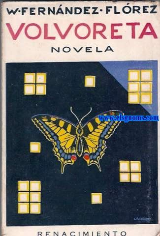 Resultado de imagen de novelas de wenceslao fernandez florez, volvoreta