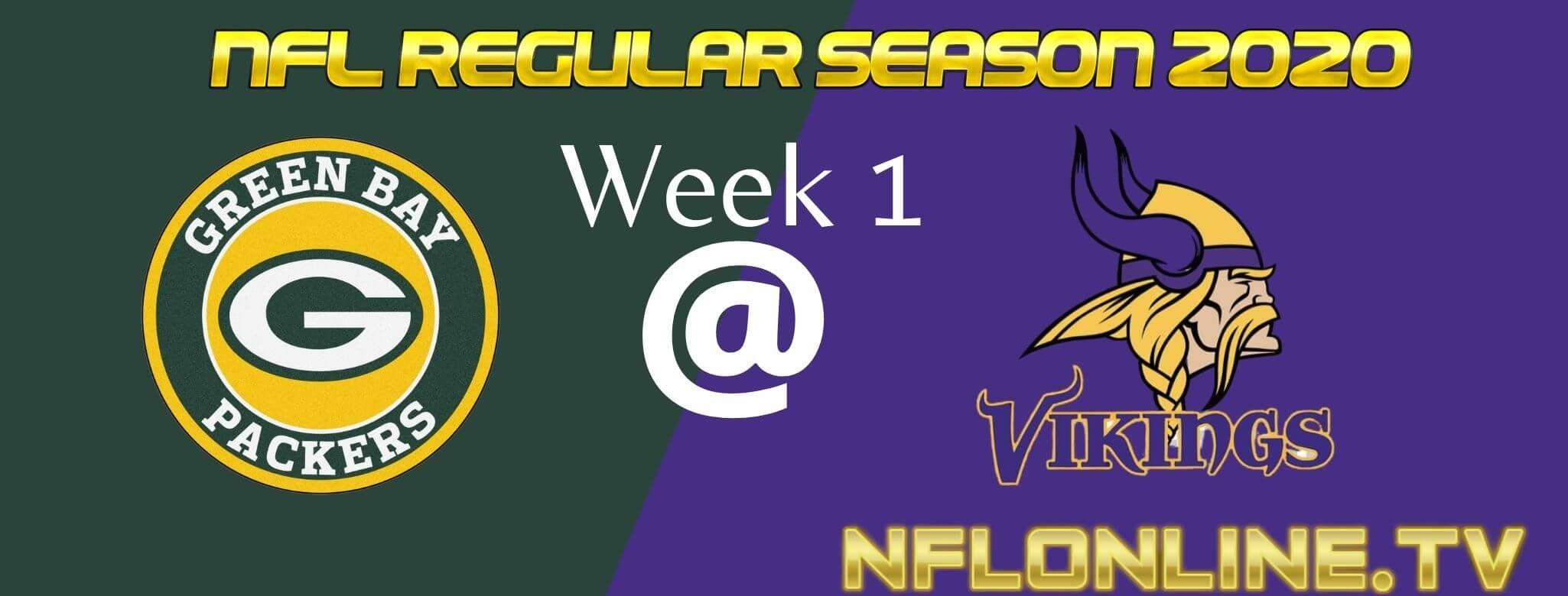 Green Bay Packers Vs Minnesota Vikings Live Stream 2020 Full Game Replay Nfl Week 1 Reg In 2020 Minnesota Vikings Vikings Live Packers