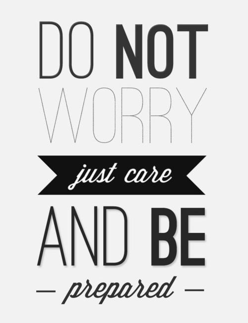 Do not worry. Just care...