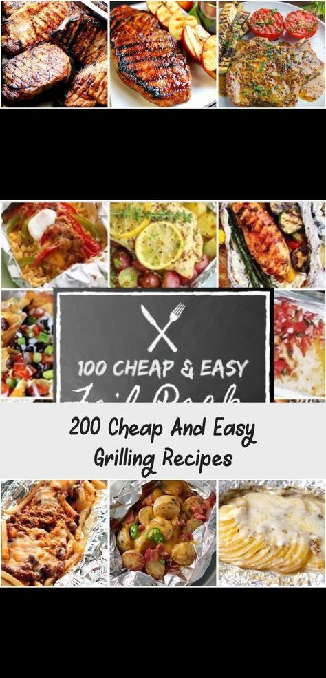 200 Cheap and Easy Grilling Recipes #summer #grilling #food #recipes #dinner #dinnerrecipesWithGroundBeef #dinnerrecipesCheap #CleanEatingdinnerrecipes #Paleodinnerrecipes #dinnerrecipesVegetarian #foodrecipescheap
