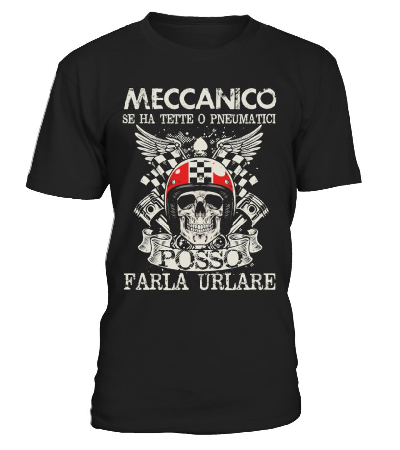 MECCANICO!!! se ha tette o pneumatici posso farla urlare  Funny Motorcycle T-shirt, Best Motorcycle T-shirt