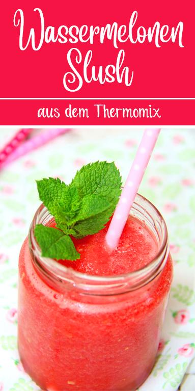 Wassermelonen Slush ohne Zucker. Ein erfrischendes Sommergetränk aus dem Thermomix.
