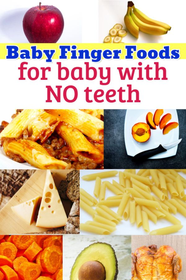 Finger Foods For Baby with NO Teeth? BIG List For Baby WITHOUT Teeth