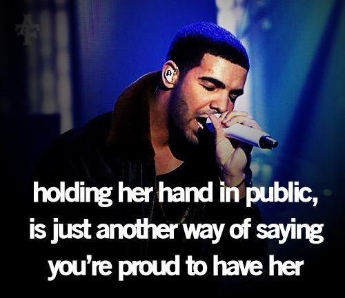 yes its another drake quote , dudes deep
