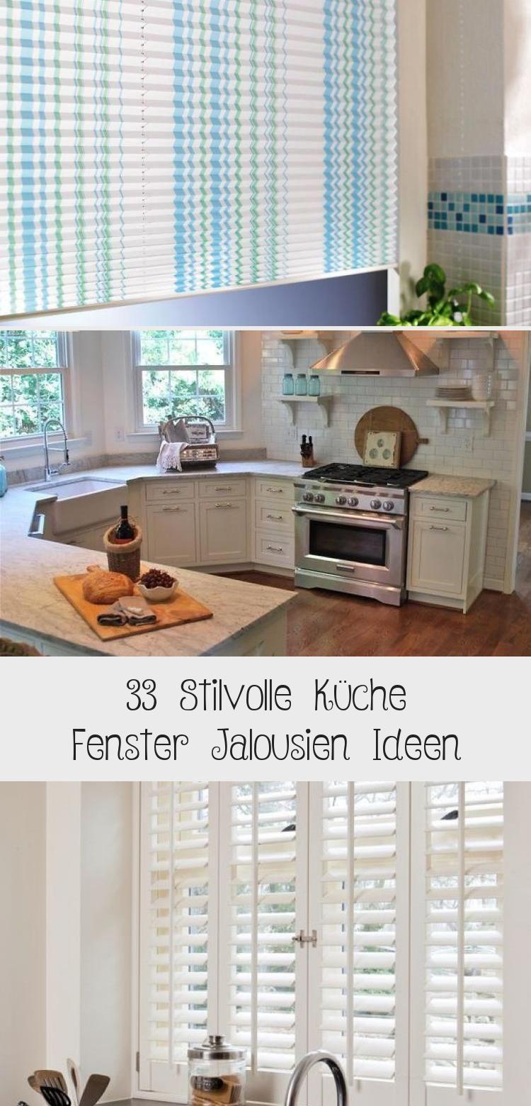 33 Stilvolle Küche Fenster Jalousien Ideen (mit Bildern