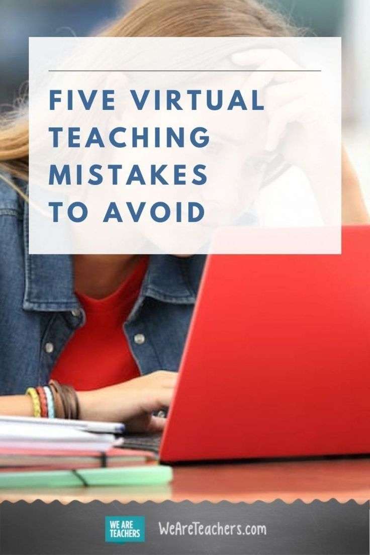 Top Virtual Teaching Mistakes and How to Avoid Them