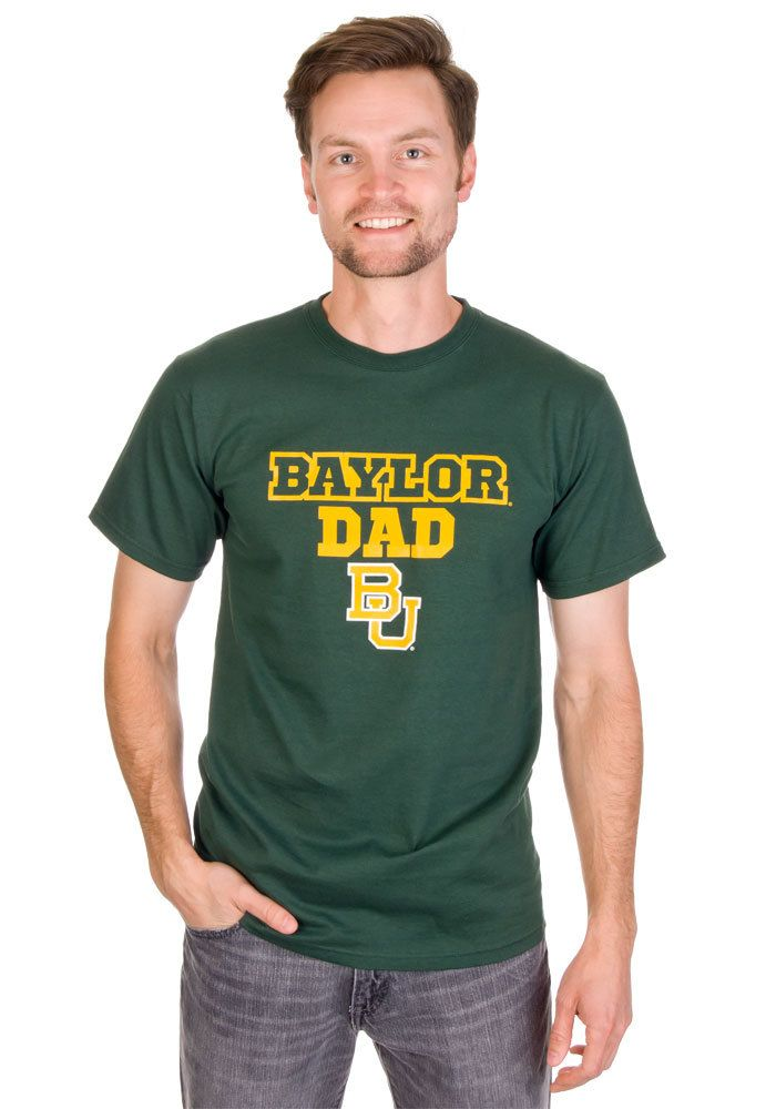 Great shirt for Baylor Day! Baylor Bears Mens Green Fathers Day T-Shirt