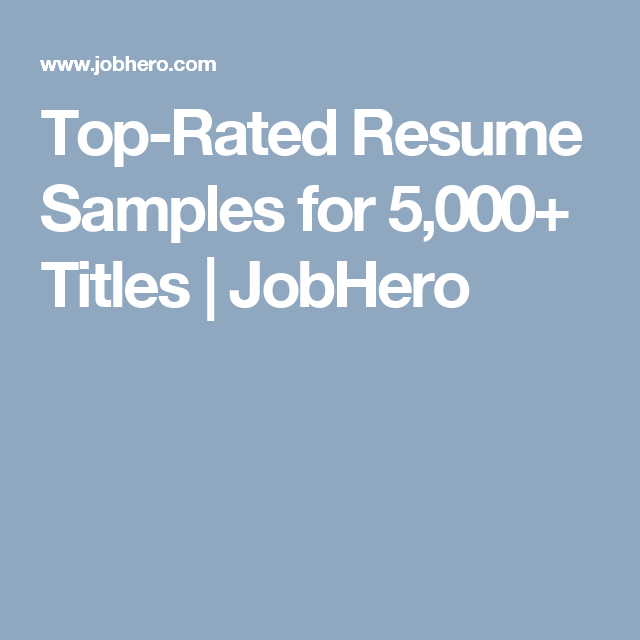 What You Can Follow  TopRated Resume Samples For  Titles