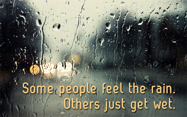 Rain Drops Keep Falling On My Head Rainy Day Quotes Rain Quotes Happy Rain Quotes