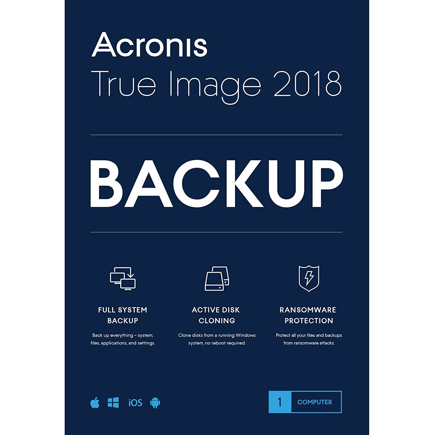 Acronis True Image 2018 Backup Software More Info Could Be