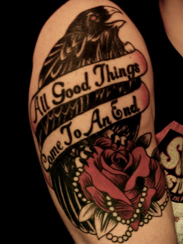 All Good Things Come To An End Tattoo Love Pinterest