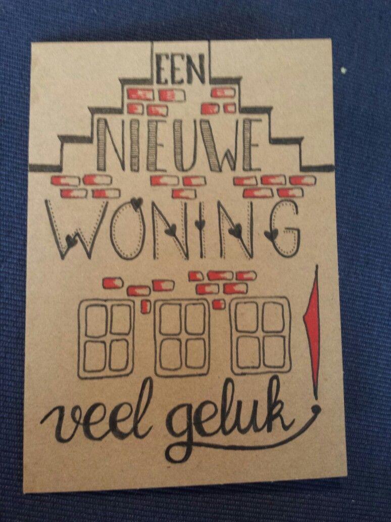 Handletteren Nieuwe Woning Kaarten Maken Handletteren Handlettering Kaarten Om Zelf Te Maken