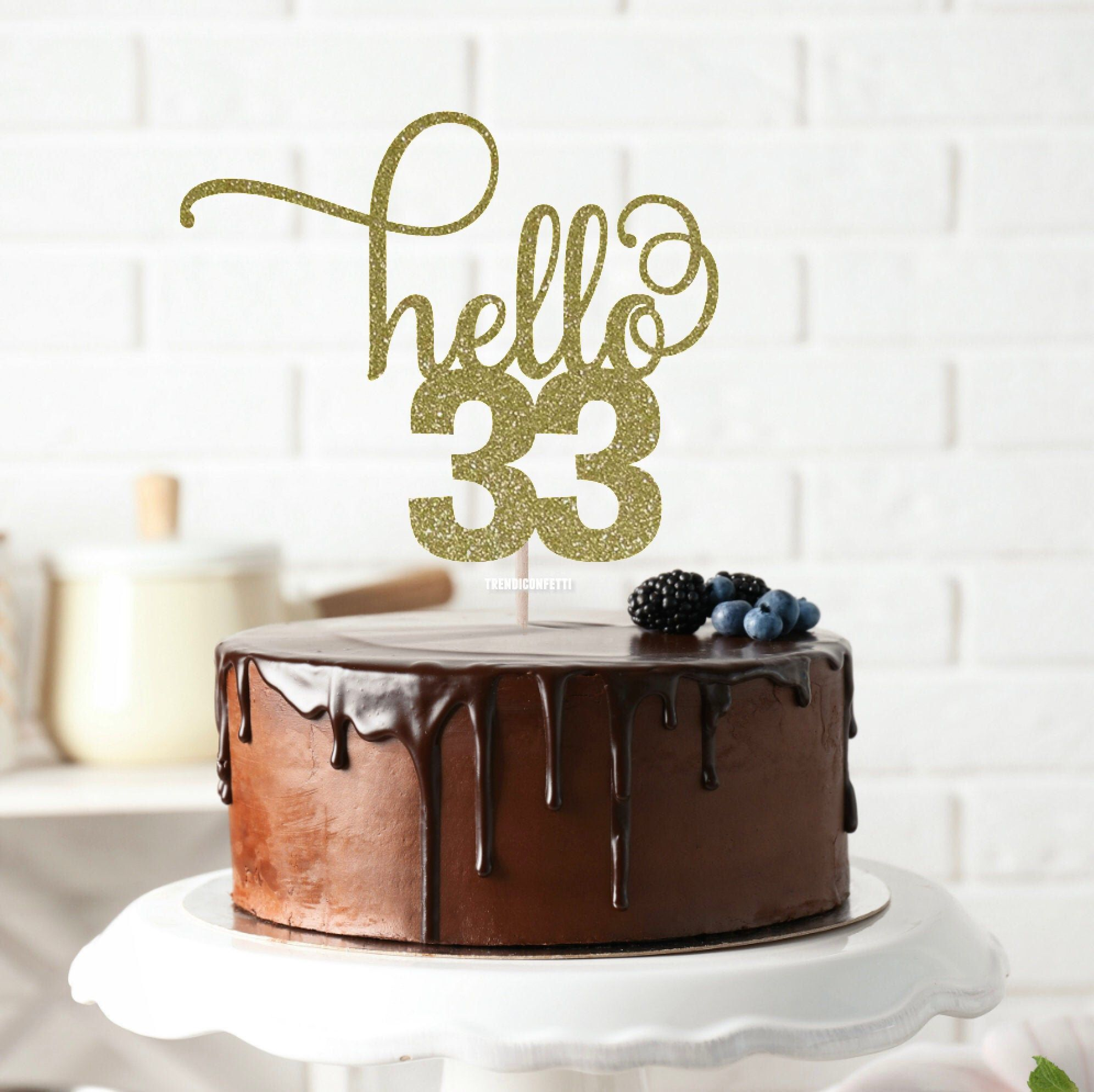 Hello 33 Glitter Cake Topper Any Age Cake Topper 33rd Birthday