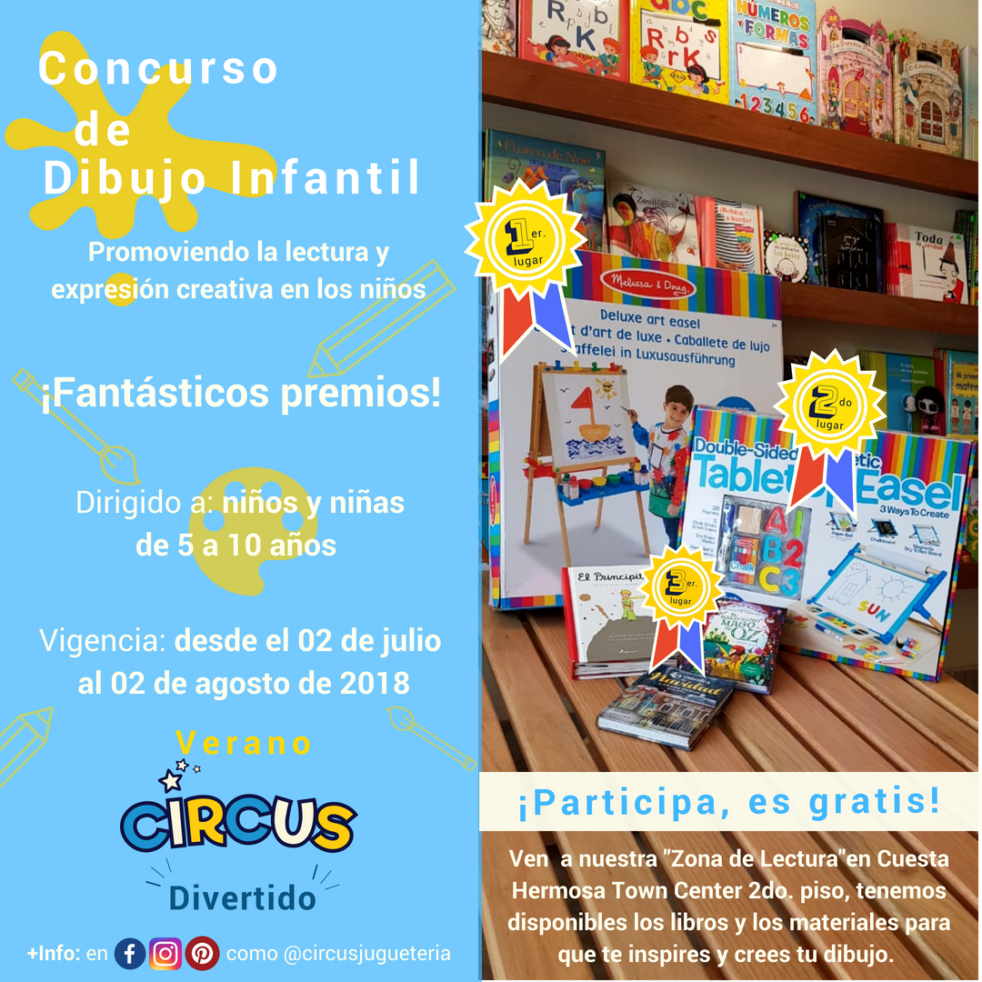 Bases Para Concurso De Dibujo Infantil Tematica Circus Jugueteria Boutique Convoca Al Concurso De Dibujo Infantil Como Parte De Su Campana Verano Divertid