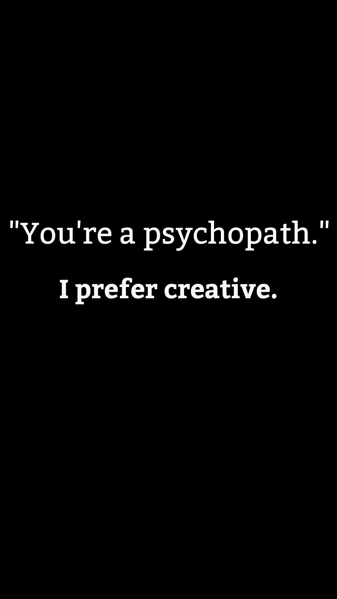 Psychopath Or Creative? Which One Are You?