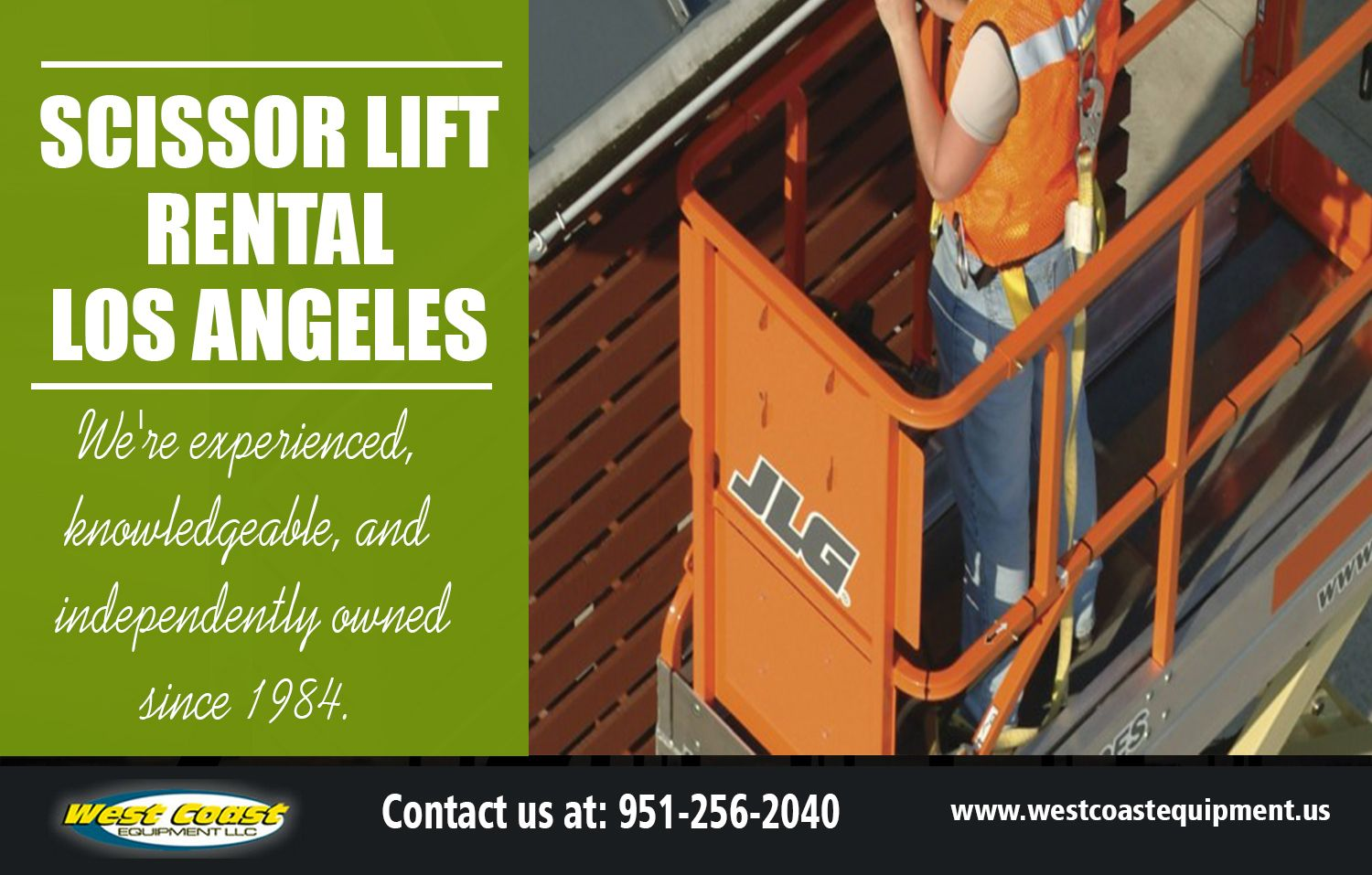 Utilizing A Scissor Lift Rental In Los Angeles Could Delay The