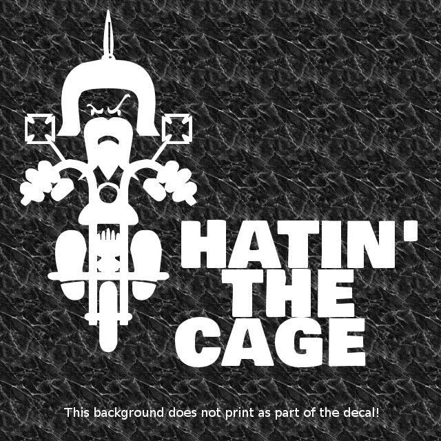 HATIN THE CAGE DECAL STICKER CUSTOM MOTORCYCLE CHOPPER BOBBER HOG - Cool custom motorcycle stickers