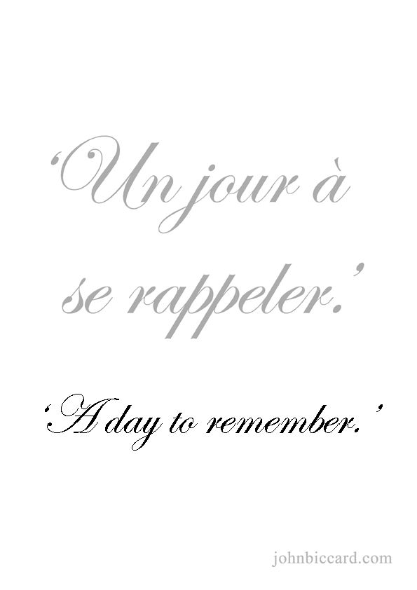 ♔ \'A day to remember.\' | French quotes, French love quotes ...