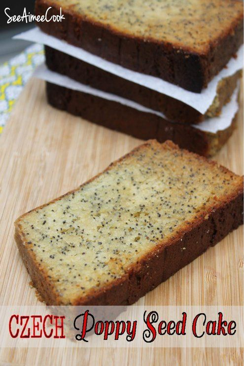 Czech Poppy Seed Cake in honor of West, TX #BakeForWest #czechrecipes