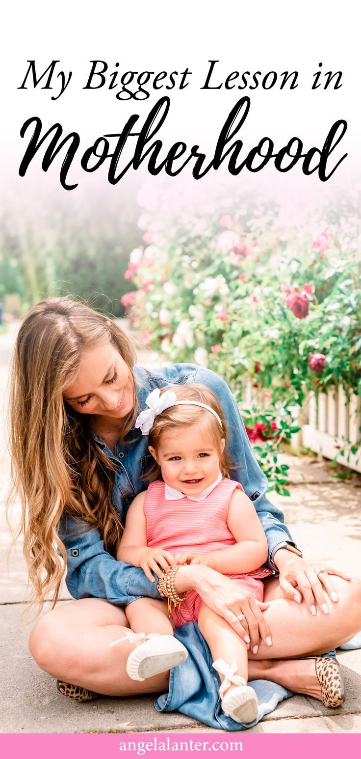My Biggest Lesson in Motherhood – Hello Gorgeous, by Angela Lanter  – Motherhood