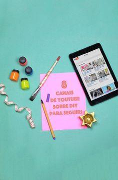 8 canais no YouTube que você precisa conhecer se gosta/ama projetos e ideias DIY :-) // palavras-chave: decoração, inspiração, diy, faça você mesmo, ideia, criatividade, ideia diferente.