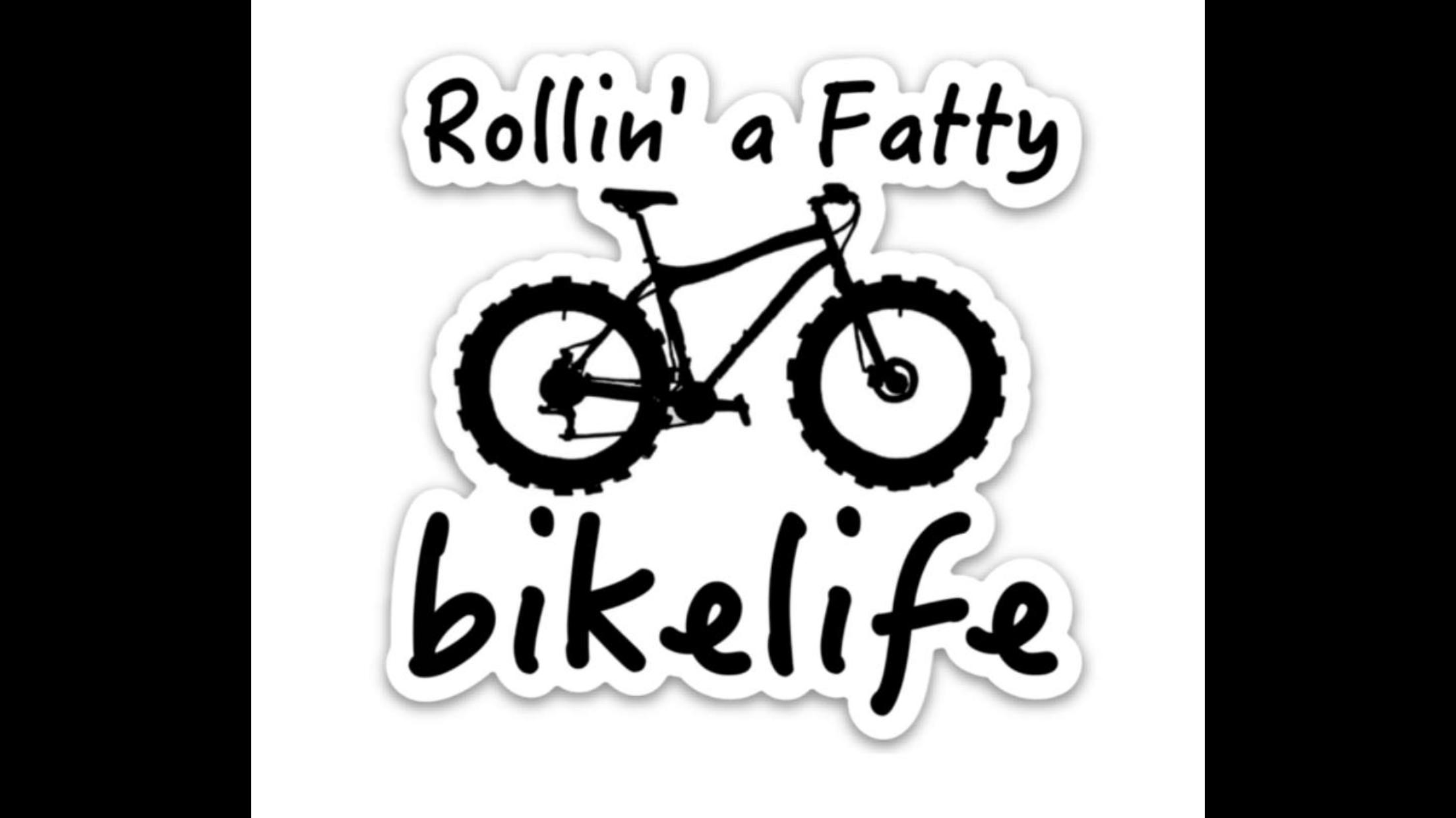 Rollin A Fatty Sticker Bike Life Bike Life Bike Stickers Bike [ 1242 x 2208 Pixel ]