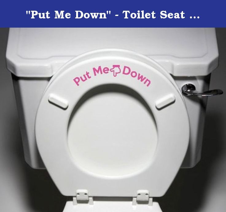 """Put Me Down"" - Toilet Seat Bathroom - Humorous Potty Training Vinyl Sticker Decal Copyright © Yadda-Yadda Design Co. (Pink). Yadda-Yadda Vinyl Decals are a no mess, wonderful way to add a personal touch to your home or business! Guarantee: We offer a 100% satisfaction guarantee. If you are not 100% satisfied with your purchase for any reason, you can return any unused vinyl graphics to us, within 10 days of purchase, for a full refund (minus shipping). Note: personalized orders may not..."