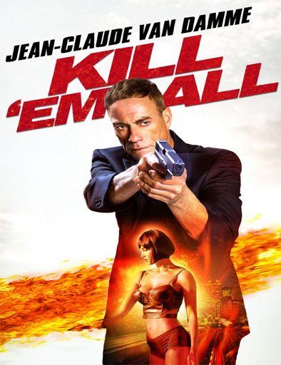 Poster De Kill Em All Streaming Movies Free Full Movies Online Free Free Movies Online